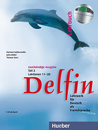 9783191016012: Delfin Lehrbuch. Lezioni 11-20. Con CD Audio. Per le Scuole superiori: DELFIN.2.(2 tomos)Lehrb.(al.)L.11-20