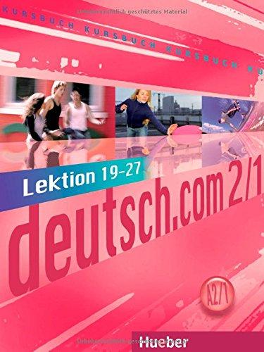 9783191016593: Deutsch. Com. Niveau A2. Lektion 19-27 - Kursbuch 1