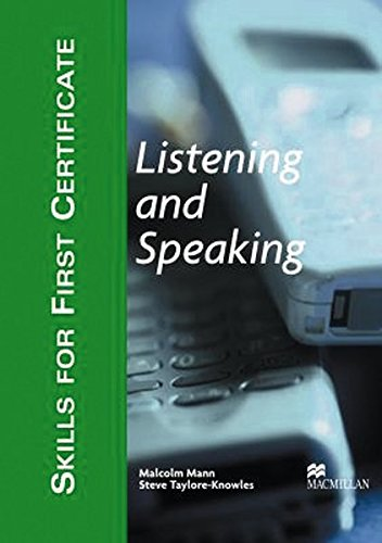 Skills For First Certificate Listening and Speaking.: Malcolm Mann; Steve