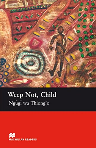 9783191029593: Weep Not, Child