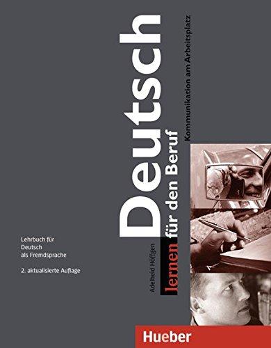 9783191072452: Deutsch lernen fur den Beruf: Lehrbuch