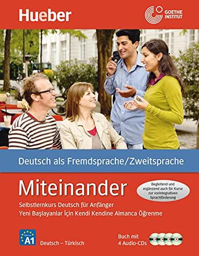 9783191095093: Miteinander. Türkisch: Selbstlernkurs Deutsch für Anfänger - Yeni baslayanlar için kendi kendine Almanca ögrenme kursu