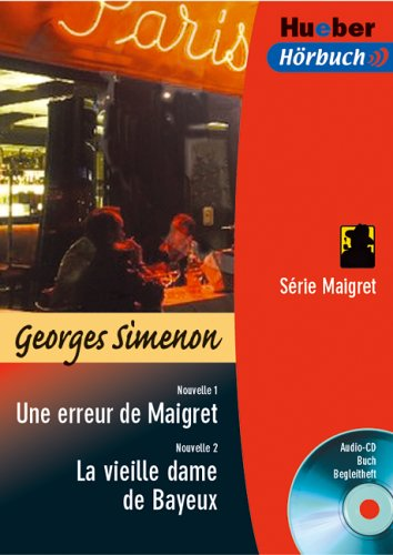 9783191095192: Une erreur de Maigret / La vieille dame de Bayeux. Lekt�re & CD