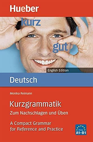 9783191095697: Kurzgrammatik Deutsch - Englisch: Zum Nachschlagen und Üben. A Compact Grammar for Reference and Practice