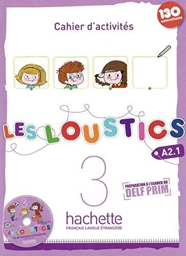 Les Loustics 03. Cahier d'activités + CD: Hugues Denisot; Marianne