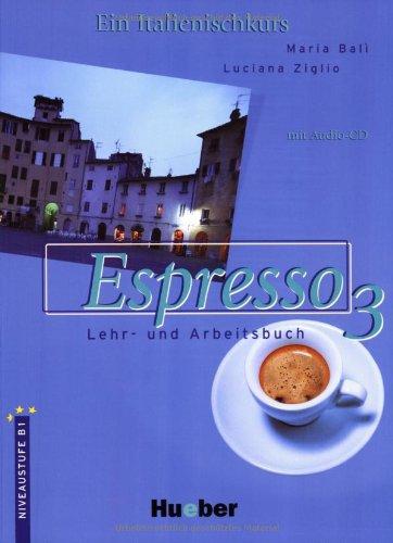 Espresso 3. Schulbuchausgabe. Mit CD (3191153497) by Luciana Ziglio