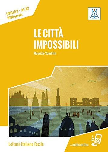9783191153519: Livello 02 Città impossibili: Lektüre (Livello 2) + Audiodateien als Download