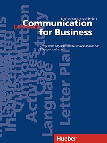 Communication for Business. Lehrbuch mit Incoterms 2010: Abegg, Birgit, Benford,