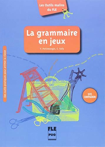 9783191233334: La grammaire en jeux. Des outils pratiques pour animer la classe: Buch mit Kopiervorlagen