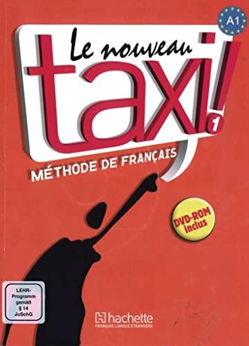 9783191233846: Le nouveau taxi ! 01. Livre de l'élève + DVD-ROM: (Internationale Ausgabe). Méthode de Français
