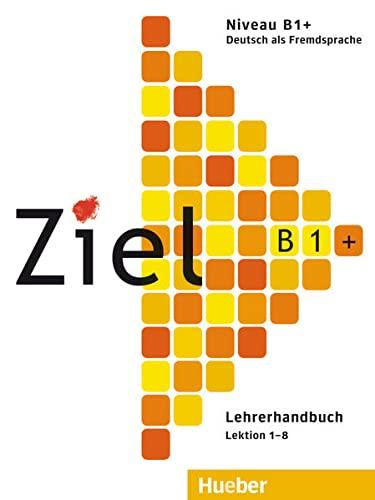 9783191316761: Ziel: B1+ Lehrerhandbuch (German Edition)