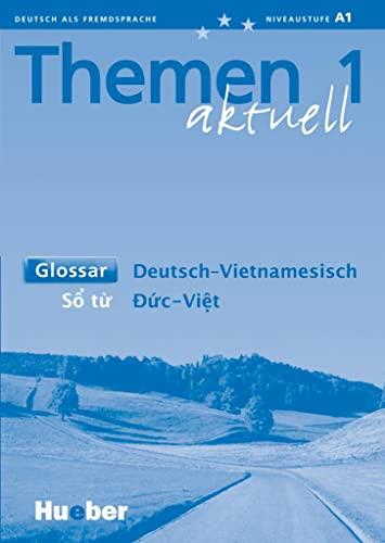 9783191316907: Themen aktuell 1. Glossar Deutsch - Vietnamesisch. Lehrwerk für Deutsch als Fremdsprache. Niveaustufe A 1. (Lernmaterialien)