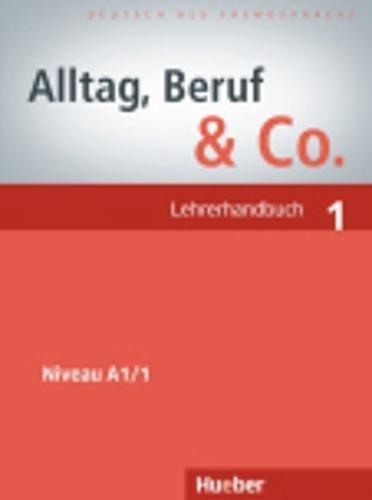 9783191415907: Alltag. Beruf & Co 1. Lehrerhandbuch: Lehrerhandbuch 1