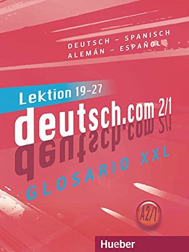 9783191416591: DEUTSCH.COM A2.1 Glos.XXL.Esp. (DT COM)
