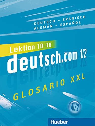 9783191516581: DEUTSCH.COM A1.2 Glos.XXL.Esp. (DT COM)