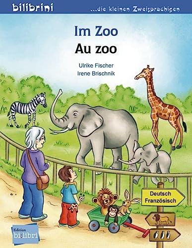9783191595975: Im Zoo. Kinderbuch Deutsch-Französisch