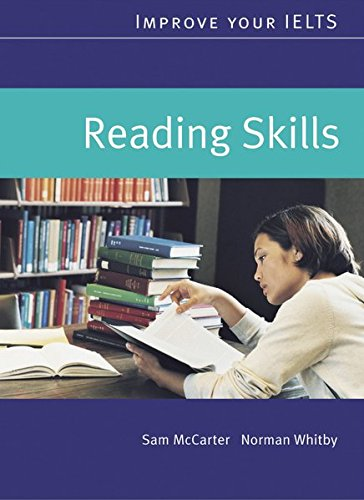 Improve your IELTS. Reading Skills: Sam McCarter; Norman