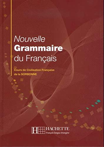 9783191633837: Nouvelle Grammaire du Français: Cours de Civilisation Française de la Sorbonne