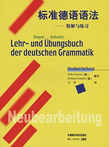 9783191672553: Lehr- und Übungsbuch der deutschen Grammatik – Neubearbeitung: Chinesische Ausgabe