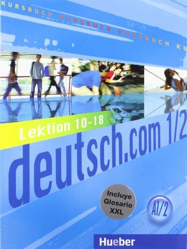 9783191716585: DEUTSCH.COM.A1.2.Kursbuch+XXL(L.10-18)