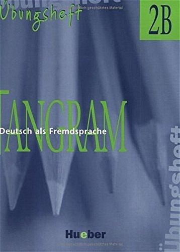 9783191816162: Tangram - Ausgabe in Vier Banden: Ubungsheft 2b (German Edition)