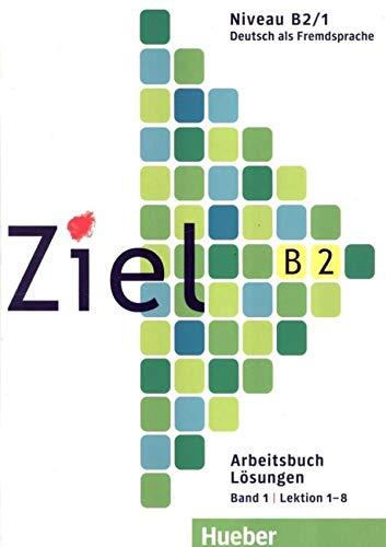 9783191816742: Ziel: B2 Losungen Zum Arbeitsbuch Band 1