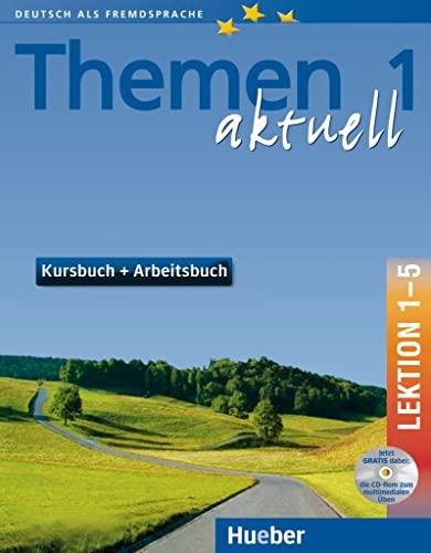 9783191816902: Themen Aktuell in sechs Banden: Kursbuch und Arbeitsbuch 1 Lektionen 1 - 5 mit (Bk. 1) (German Edition)