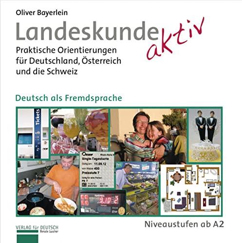 9783191817411: Landeskunde aktiv. Kursbuch: Praktische Orientierungen für Deutschland, Österreich und die Schweiz