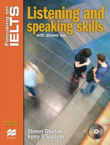 Focusing on IELTS. Skills Book with key: Steven Thurlow,Kerry O'Sullivan