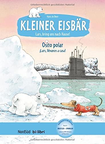 9783191995959: Kleiner Eisbar Lars, bring uns nach Hause, Deusch-Spanisch