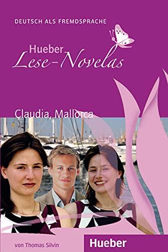 Hueber Lese-Novelas: Claudia, Mallorca - Leseheft (Paperback): Thomas Silvin