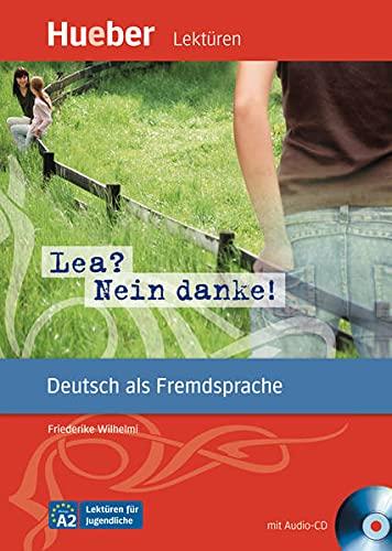 LESEH.A2 Lea? Nein, danke!Libro+CD: Friederike Wilhelmi