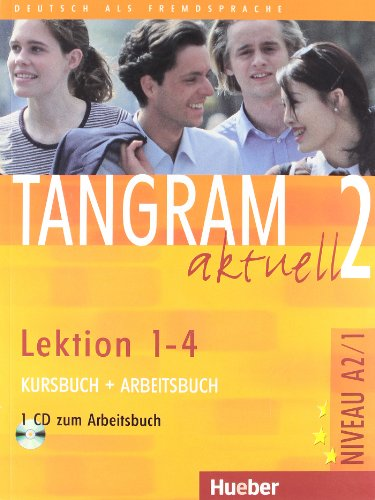 9783192018169: TANGRAM AKTUELL 2: KURSHBUCH + ARBEITSBUCH (LEKTION 1-4) (INCLUYE AUDIO-CD)