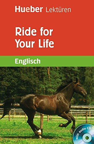 Ride for Your Life. Lekture + CD: Pauline O'Carolan