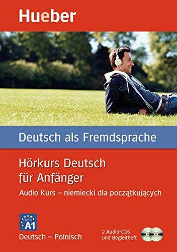 9783192074837: Horkurs Deutsch fur Anfanger: Audio Kurs - niemiecki dla poczatkujacych. A1