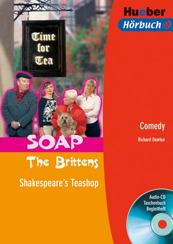 9783192095252: SOAP The Brittens. Shakespeare's Teashop. Lektüre + CD: Comedy