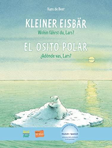 9783192095962: Kleiner Eisbär - Wohin fährst du, Lars? Kinderbuch Deutsch-Spanisch