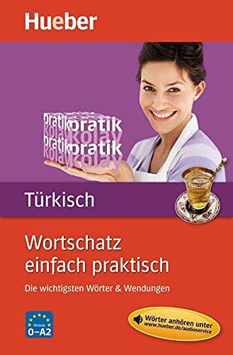 9783192096143: Wortschatz einfach praktisch, Turkisch: Die wichtigsten Worter & Wendungen