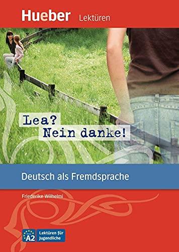 9783192116728: Lea? Nein, Danke! - Leseheft (German Edition)