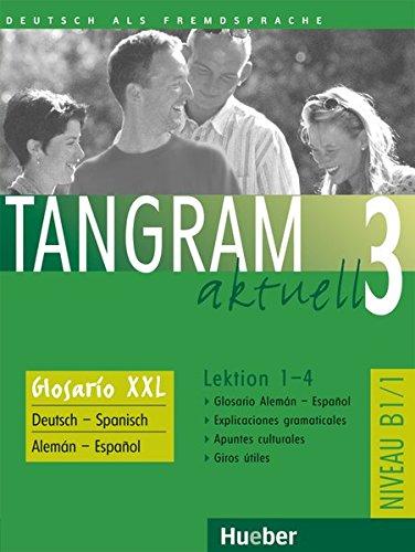 9783192118180: Tangram aktuell 3. Lektion 1-4. Glossar XXL Deutsch - Spanisch