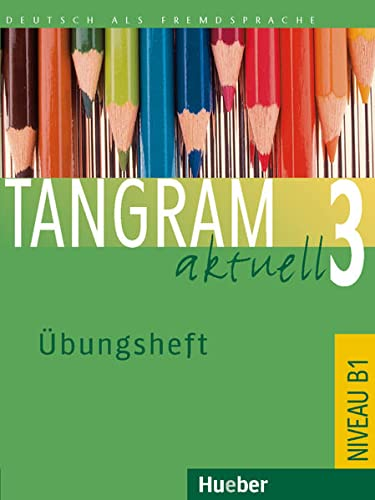 9783192218187: Tangram Aktuell: Ubungsheft 3 - Lektion 1-4 (German Edition)