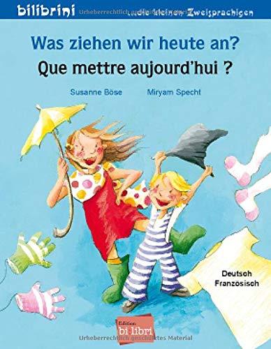9783192295959: Was ziehen wir heute an?: Kinderbuch Deutsch-Franzosisch