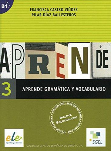 9783192345005: Aprende gramática y vocabulario 03: Buch (mit Lösungen)