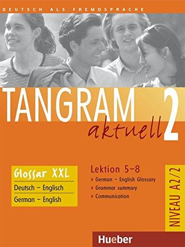 9783192418174: Tangram aktuell 2 - Lektion 5-8. Glossar XXL Deutsch-Englisch