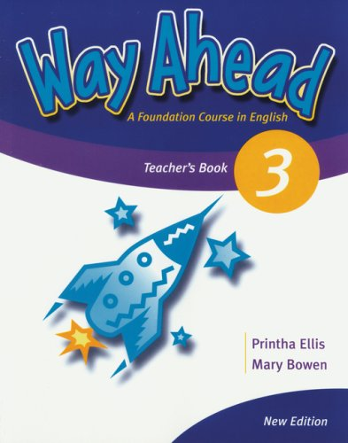 Way Ahead 3. Teacher's Book (9783192429750) by Bowen, Mary