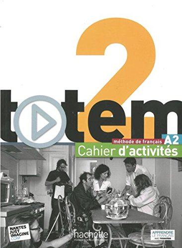 totem 02 Arbeitsbuch mit 2 Audio-CDs und: Marine Antier, Corina