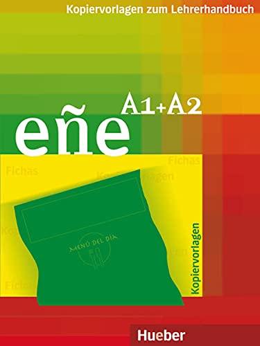 Eñe. A1 + A2. Der Spanischkurs. Kopiervorlagen zum Lehrerhandbuch. - Bredol Flórez, Carmen und Lucía Juárez Marcos