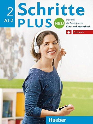 Schritte plus Neu 2 - Schweiz. Deutsch als Zweitsprache / Kursbuch + Arbeitsbuch mit Audio-CD zum Arbeitsbuch.