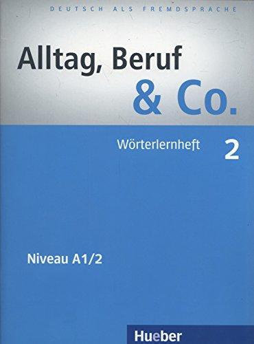 9783192515903: Alltag, Beruf & Co.: Worterlernheft 2 (German Edition)