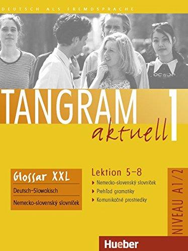 9783192518027: Tangram aktuell 1 - Lektion 5-8. Glossar XXL Nemecko-slovenskà½